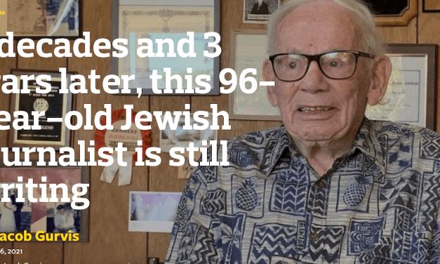 2021-09-03: 7 decennia en 3 oorlogen later schrijft deze 96-jarige Joodse journalist nog steeds  *******  7 decades and 3 wars later, this 96-year-old Jewish journalist is still writing