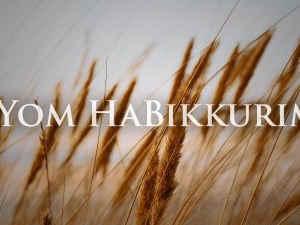 Jom HaBikoeriem - Feest van de Eerstelingen